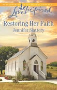 Restoring Her Faith (Love Inspired Series) eBook