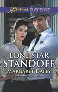 Lone Star Standoff (Lone Star Justice) (Love Inspired Suspense Series) eBook