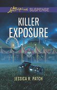 Killer Exposure (Love Inspired Suspense Series) eBook