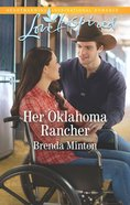 Her Oklahoma Rancher (Mercy Ranch) (Love Inspired Series) eBook