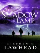 The Shadow Lamp (Unabridged, MP3) (#04 in Bright Empires Audio Series) CD