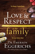Love & Respect in the Family (Unabridged, Mp3) CD