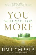 You Were Made For More (Unabridged, Mp3) CD