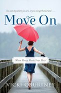Move on (Unabridged, 4 Cds) CD