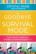 Say Goodbye to Survival Mode (Unabridged, 9 Cds) CD