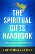 The Spiritual Gifts Handbook eBook