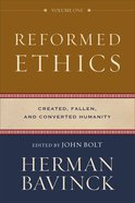 Reformed Ethics: Volume 1 eBook