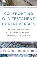 Confronting Old Testament Controversies eBook