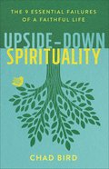 Upside-Down Spirituality eBook