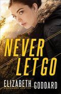 Never Let Go (Uncommon Justice Book #1) (#01 in Uncommon Justice Series)