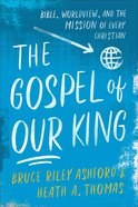 The Gospel of Our King eBook