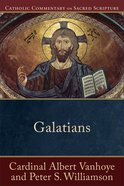 Galatians (Catholic Commentary on Sacred Scripture) (Catholic Commentary On Sacred Scripture Series) eBook
