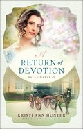 A Return of Devotion (Haven Manor Book #2) (#02 in Haven Manor Series)