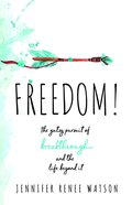 Freedom! eBook