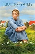 A Faithful Gathering (The Sisters of Lancaster County Book #3) (#03 in The Sisters Of Lancaster County Series)