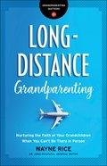 Long-Distance Grandparenting (Grandparenting Matters) eBook