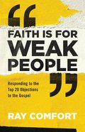 Faith is For Weak People eBook