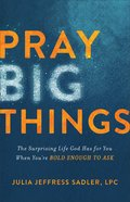 Pray Big Things eBook