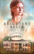 A Reluctant Belle (Daughtry House Book #2) (#02 in Daughtry House Series) eBook