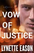 Vow of Justice (Blue Justice Book #4) (#04 in Blue Justice Series) eBook
