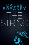 The String (#01 in Deadly Games Series) eBook