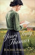 Yours Truly, Thomas eBook