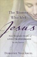 The Women Who Met Jesus eBook