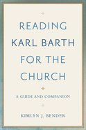 Reading Karl Barth For the Church eBook