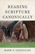 Reading Scripture Canonically eBook