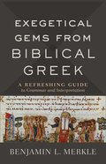 Exegetical Gems From Biblical Greek eBook