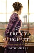A Perfect Silhouette eBook