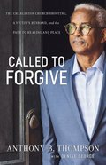 Called to Forgive eBook