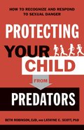 Protecting Your Child From Predators eBook