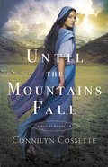 Until the Mountains Fall (Cities of Refuge Book #3) (#03 in Cities Of Refuge Series) eBook