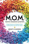 M.O.M.--Master Organizer of Mayhem eBook