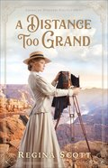 A Distance Too Grand (#01 in American Wonders Collection) eBook