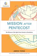 Mission After Pentecost (Mission in Global Community) (Mission In Global Community Series) eBook