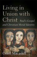 Living in Union With Christ eBook