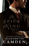 The Spice King  (Hope and Glory Book #1) (#01 in Hope And Glory Series) eBook