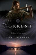 Torrent (The River of Time Series Book #3) (#03 in River Of Time Series) eBook