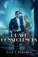 Grave Consequences (The Grand Tour Series Book #2) (#02 in Grand Tour Series) eBook