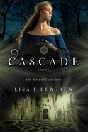 Cascade (The River of Time Series Book #2) (#02 in River Of Time Series) eBook