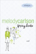 Spring Broke (86 Bloomberg Place Book #3) (#03 in 86 Bloomberg Place Series) eBook