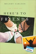 Here's to Friends (#04 in Four Lindas Series) eBook