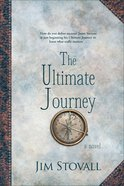 The Ultimate Journey (#03 in The Ultimate Gift Series) eBook