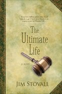 The Ultimate Life (#02 in The Ultimate Gift Series) eBook