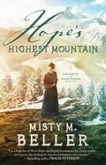 Hope's Highest Mountain (Hearts of Montana Book #1) (#01 in Hearts Of Montana Series) eBook