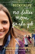 No Better Mom For the Job eBook