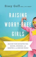 Raising Worry-Free Girls eBook