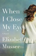 When I Close My Eyes eBook
